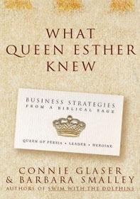 ´What Queen Esther Knew: Business Strategies From a Biblical Sage,´ by Connie Glaser and Barbara Smalley. ()