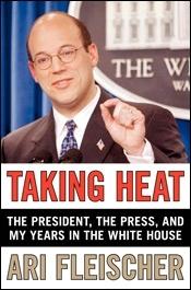 'Taking Heat,' by Ari Fleischer. (Courtesy of William Morrow)