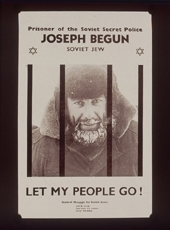 Joseph Begun, a Prisoner of Zion, who was arrested three times, on a poster of the Student Struggle for Soviet Jewry, New York, ca. 1985    (Courtesy of Shirley Goldstein)