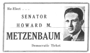This advertisement for Howard Metzenbaum's re-election to the Ohio state Legislature appeared in the Cleveland Jewish Independent on April 30, 1948. ()