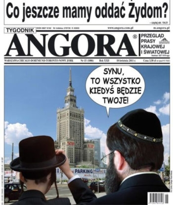 """Son, some day all this will be yours,"" reads the speech bubble on this cover of the Polish magazine Angora, featuring two Orthodox Jews staring toward Warsaw's Palace of Culture and Science, April 17, 2011.  (Angora)"
