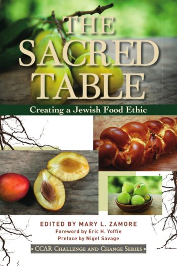 """The Sacred Table"" suggests that Reform Jews develop a Jewish dietary practice. (Courtesy CCAR Press)"