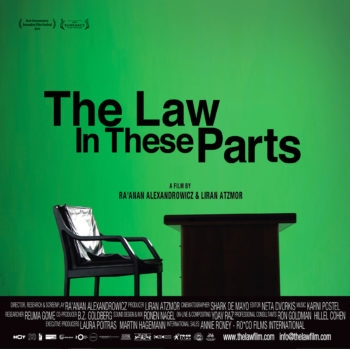 """Movie poster for """"The Law in These Parts,"""" a Sundance-featured film that examines the military-run legal system of justice that Israel established in the West Bank and Gaza after the 1967 Six-Day War. (ro*co films international) (ro*co Films International)"""