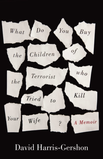 The cover of David Harris-Gershon's memoir, which is due in U.S. bookstores on Sept. 10. (One World Publishing)