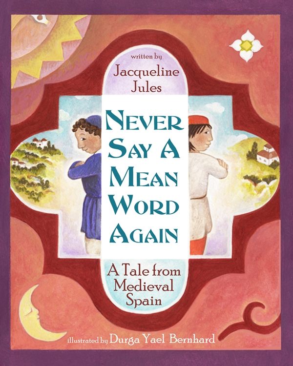 """Never Say a Mean Word"" deals with the High Holidays themes of forgiveness and starting anew. (Courtesy Wisdom Tales Press)"
