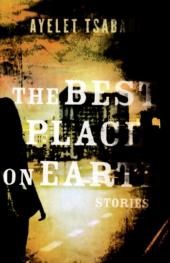 "The cover of Ayelet Tsabari's award-winning story collection, ""The Best Place on Earth."""