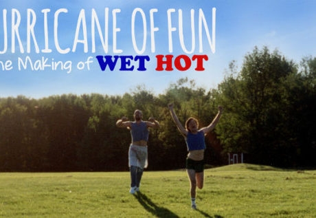"The Hilarious Making of ""Wet Hot American Summer"""