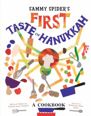 """Sammy Spider's First Taste of Hanukkah: A Cookbook"" (Courtesy of Kar-Ben Books)"