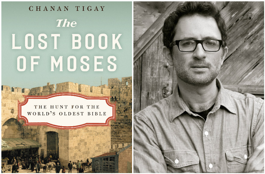 """The Lost Book of Moses: The Hunt for the World's Oldest Bible,"" by Chanan Tigay (Molly Antopol/HarperCollins)"