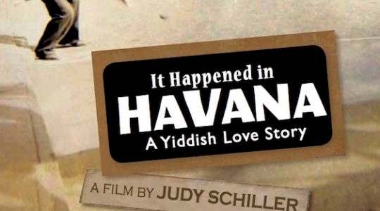 Two Jews in Love--in Yiddish--in Havana