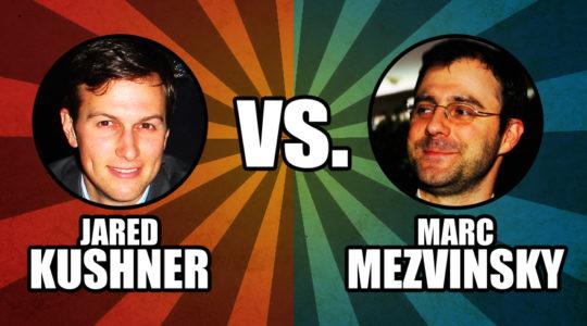 Jared Kushner vs Marc Mezvinsky