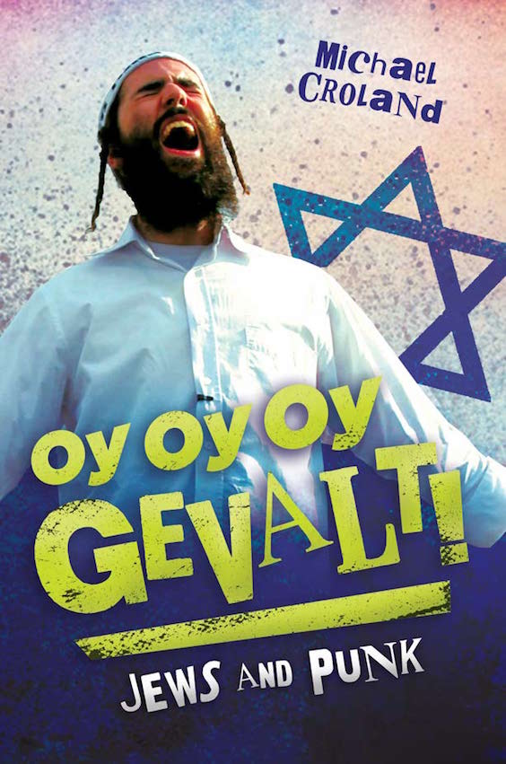 oy oy oy gevalt a new book all about the jews of punk jewish
