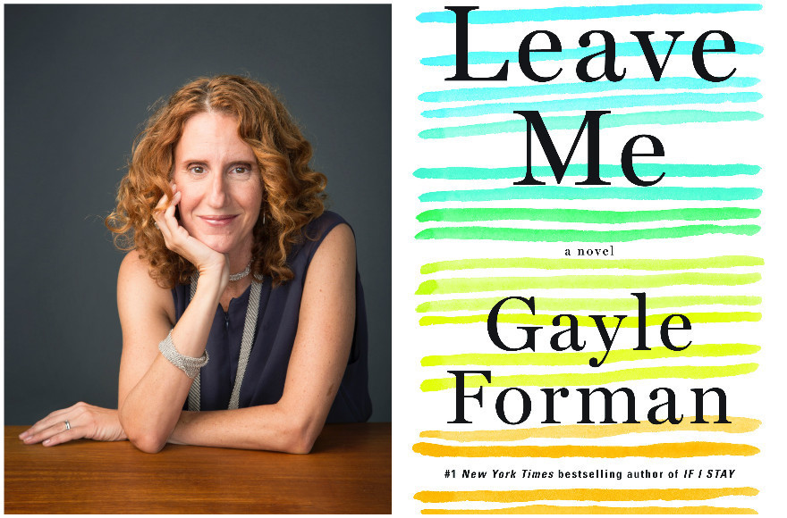 """Leave Me"" by Gayle Forman (Algonquin Books)"