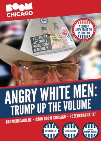 "Poster for the ""Angry White Men"" show by Pep Rosenfeld and Greg Shapiro (Courtesy of Boom Chicago)"