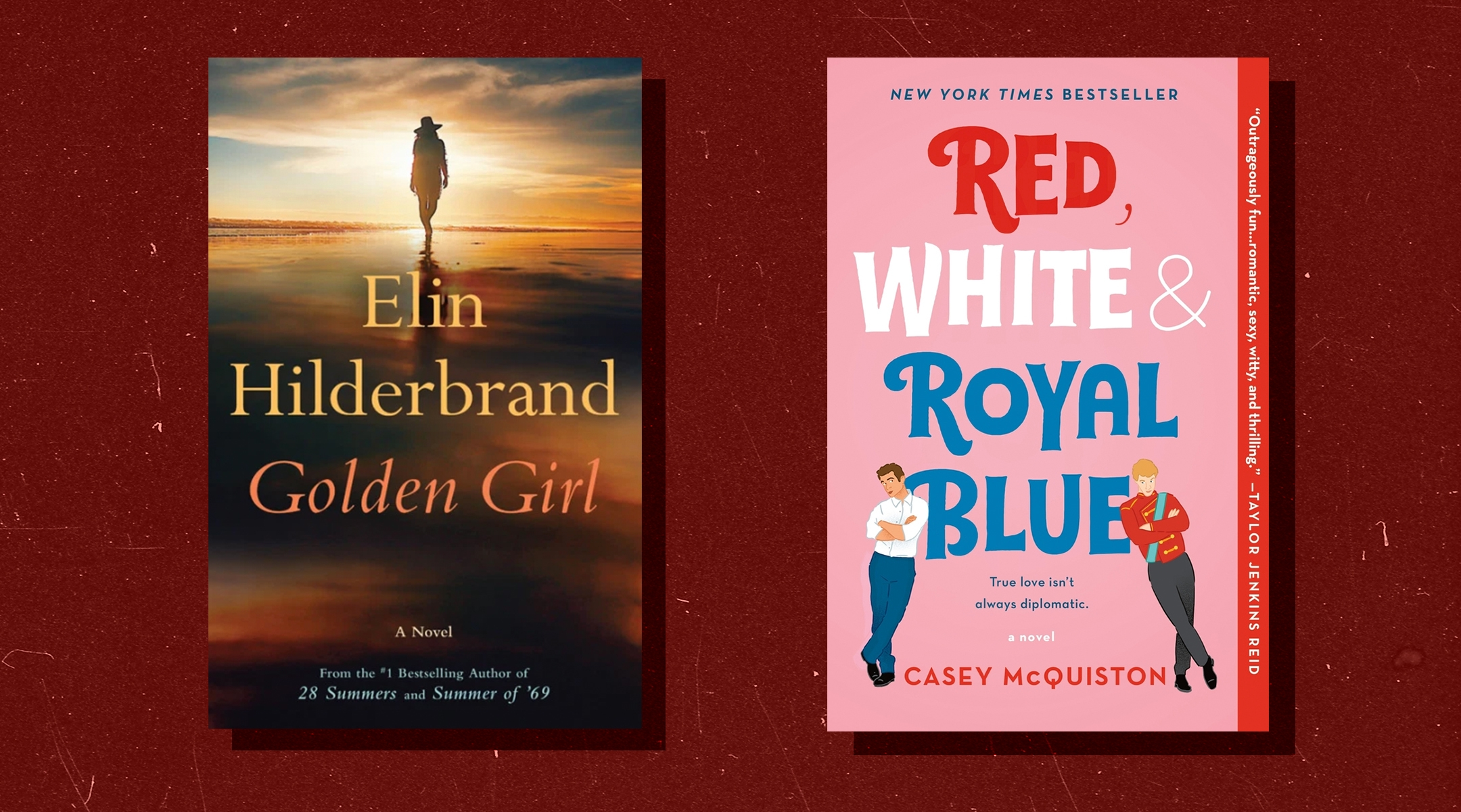"""Elin Hilderbrand's """"Golden Girl"""" and Casy McQuiston's """"Red, White & Royal Blue"""""""